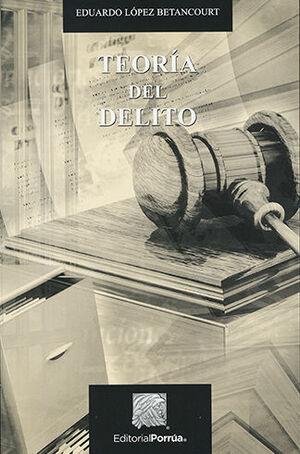 TEORIA DEL DELITO - 20ª ED. 1ª REIMP.