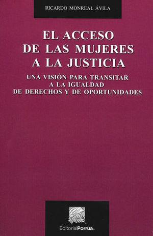ACCESO DE LAS MUJERES A LA JUSTICIA, EL