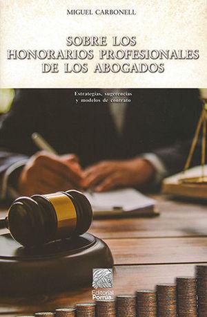 SOBRE LOS HONORARIOS PROFESIONALES DE LOS ABOGADOS