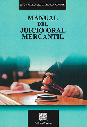 MANUAL DEL JUICIO ORAL MERCANTIL