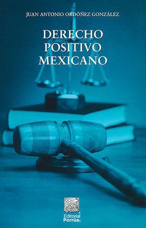 DERECHO POSITIVO MEXICANO. SEGUNDA EDICIÓN