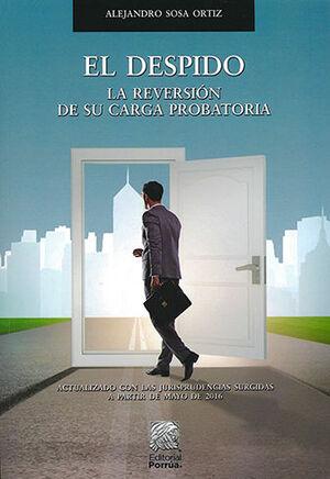 DESPIDO, EL - LA REVERSIÓN DE SU CARGA PROBATORIA - 5.ª ED.
