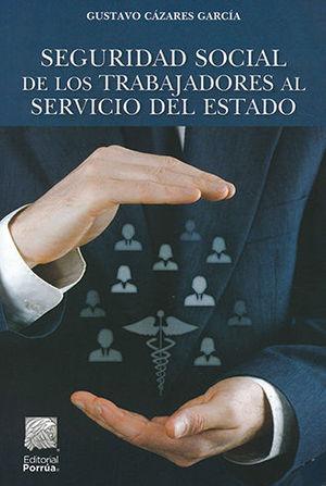 SEGURIDAD SOCIAL DE LOS TRABAJDORES AL SERVICIO DEL ESTADO