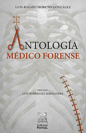 ANTOLOGÍA MÉDICO FORENSE
