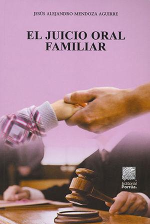 JUICIO ORAL FAMILIAR, EL