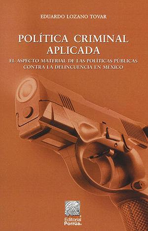 POLÍTICA CRIMINAL APLICADA. SEGUNDA EDICIÓN