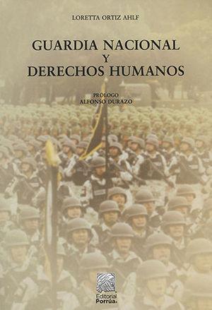 GUARDIA NACIONAL Y DERECHOS HUMANOS