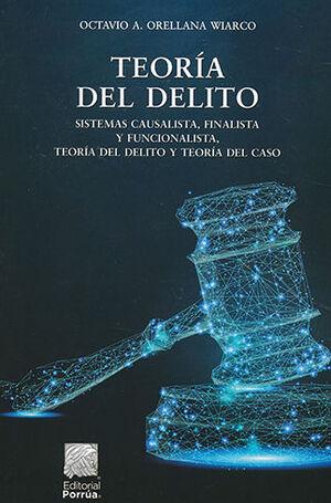 TEORÍA DEL DELITO. 23A EDICIÓN