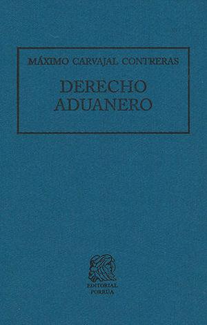 DERECHO ADUANERO (18 EDICIÓN)