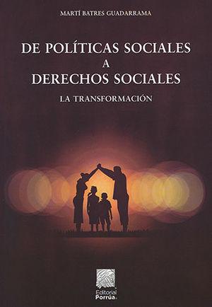 DE POLÍTICAS SOCIALES A DERECHOS SOCIALES
