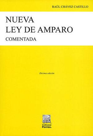 NUEVA LEY DE AMPARO - COMENTADA. 10ª ED. 2020