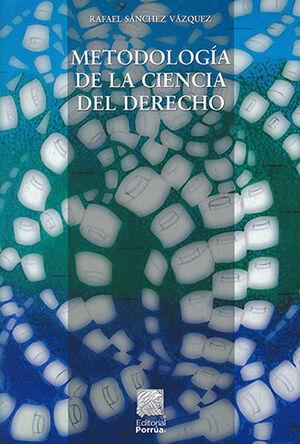 METODOLOGÍA DE LA CIENCIA DEL DERECHO - 10.ª ED. 2020