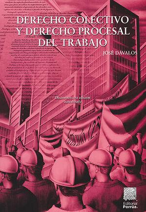 DERECHO COLECTIVO Y DERECHO PROCESAL DEL TRABAJO - 13ª ED. 2020