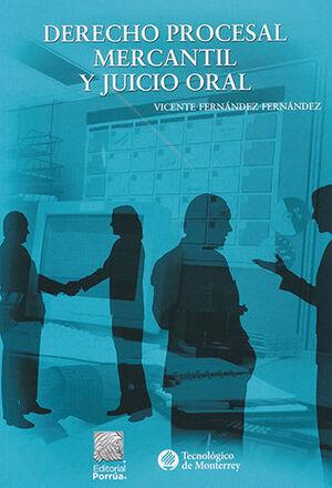 DERECHO PROCESAL MERCANTIL Y JUICIO ORAL - 9ª ED.