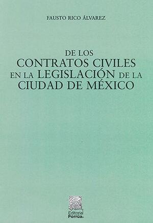 DE LOS CONTRATOS CIVILES EN LA LEGISLACIÓN DE LA CIUDAD DE MÉXICO