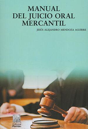 MANUAL DEL JUICIO ORAL MERCANTIL -  2.ª ED.