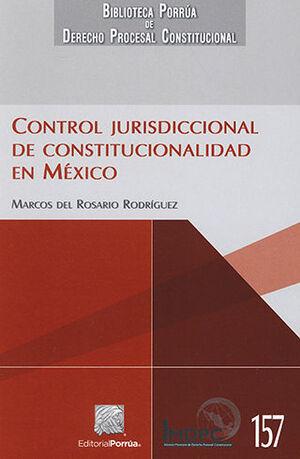 CONTROL JURISDICCIONAL DE CONSTITUCIONALIDAD EN MÉXICO