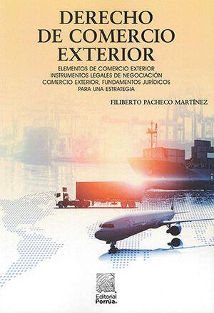 DERECHO DE COMERCIO EXTERIOR - 4.ª ED. 2021