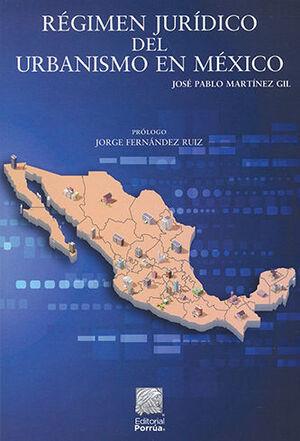 RÉGIMEN JURÍDICO DEL URBANISMO EN MÉXICO