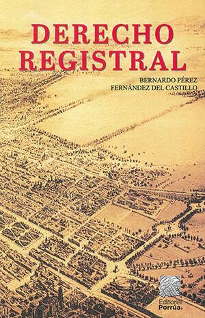 DERECHO REGISTRAL - 14.ª ED. 2021
