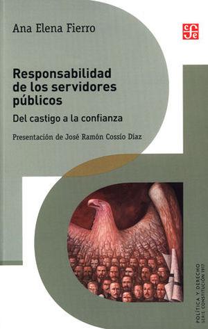 RESPONSABILIDAD DE LOS SERVIDORES PUBLICOS: DEL CASTIGO A LA CONFIANZA