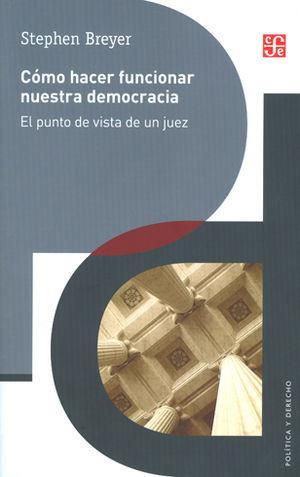 CÓMO HACER FUNCIONAR NUESTRA DEMOCRACIA