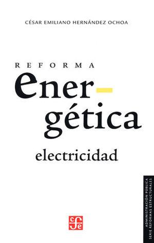 REFORMA ENERGÉTICA ELECTRICIDAD
