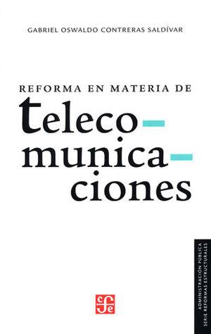REFORMA EN MATERIA DE TELECOMUNICACIONES