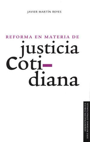 REFORMA EN MATERIA DE JUSTICIA COTIDIANA
