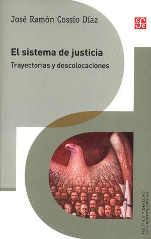 SISTEMA DE JUSTICIA. TRAYECTORIAS Y DESCOLOCACIONES, EL