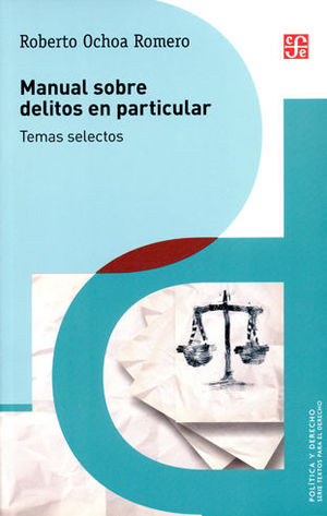 MANUAL SOBRE DELITOS EN PARTICULAR