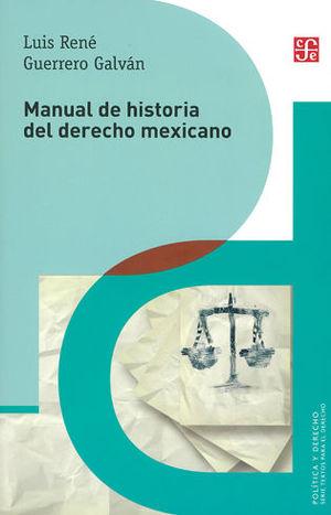 MANUAL DE HISTORIA DEL DERECHO MEXICANO