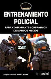 ENTRENAMIENTO POLICIAL PARA COMANDANTES OPERATIVOS DE MANDOS MEDIOS
