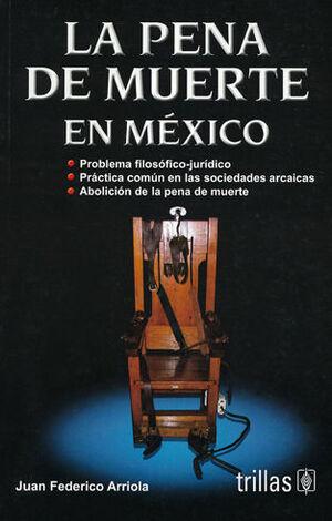 PENA DE MUERTE EN MEXICO, LA - 5.ª ED.