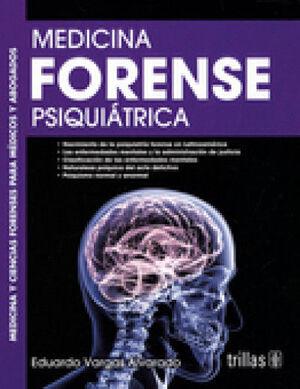 MEDICINA FORENSE PSIQUIÁTRICA 3.ª ED.
