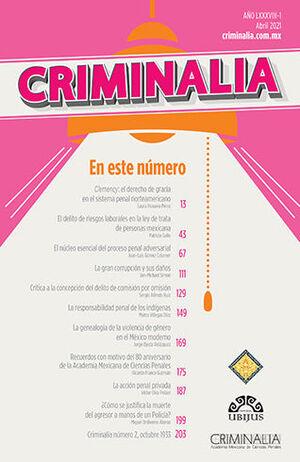 CRIMINALIA AÑO LXXXVIII - 01 REVISTA DE LA ACADEMIA MEXICANA DE CIENCIAS PENALES ABRIL 2021