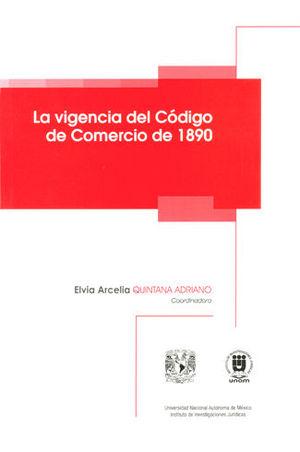 VIGENCIA DEL CÓDIGO DE COMERCIO DE 1890, LA