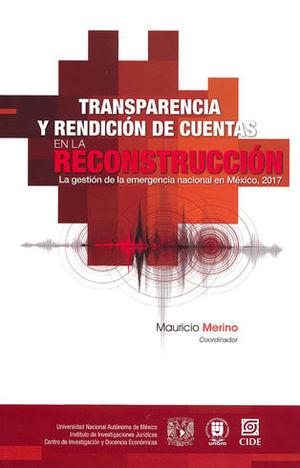 TRANSPARENCIA Y RENDICIÓN DE CUENTAS EN LA RECONSTRUCCIÓN