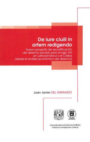 DE IURE CIUILI IN ARTEM REDIGENTO