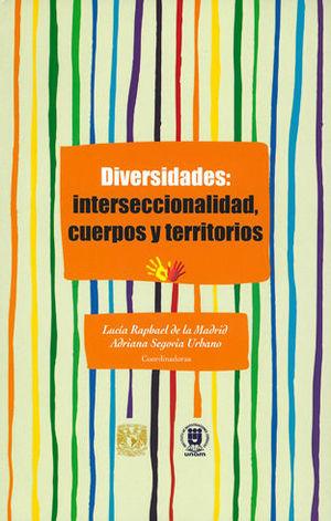 DIVERSIDADES: INTERSECCIONALIDAD, CUERPOS Y TERRITORIOS