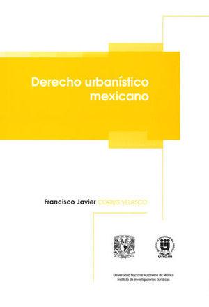 DERECHO URBANÍSTICO MEXICANO