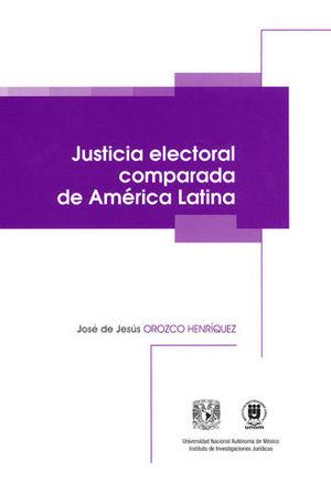 JUSTICIA ELECTORAL COMPARADA EN AMÉRICA LATINA