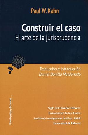 CONSTRUIR EL CASO