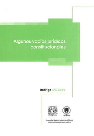 ALGUNOS VACÍOS JURÍDICOS CONSTITUCIONALES
