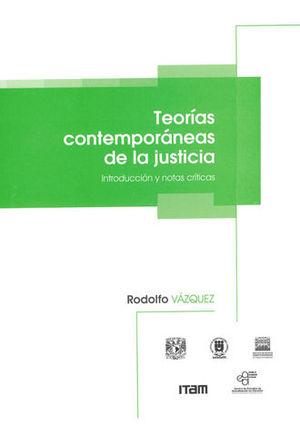 TEORÍAS CONTEMPORÁNEAS DE LA JUSTICIA