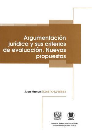 ARGUMENTACIÓN JURÍDICA Y SUS CRITERIOS DE EVALUACIÓN