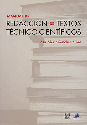 MANUAL DE REDACCIÓN DE TEXTOS TÉCNICO-CIENTÍFICOS