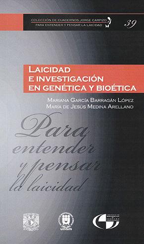 LAICIDAD E INVESTIGACIÓN EN GENÉTICA Y BIÓTECA