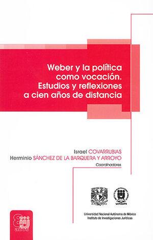 WEBER Y LA POLÍTICA COMO VOCACIÓN