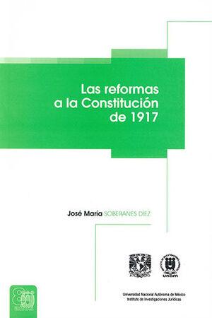 REFORMAS A LA CONSTITUCION DE 1917, LAS